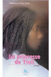 NIANG DIALLO Nafissatou - La princesse de Tiali