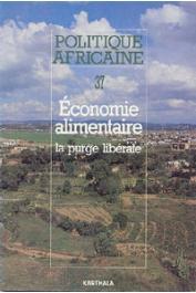 Politique africaine - 037 - Economie alimentaire: la purge libérale