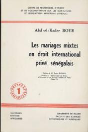 BOYE Abd-el-Kader - Les mariages mixtes en droit international sénégalais
