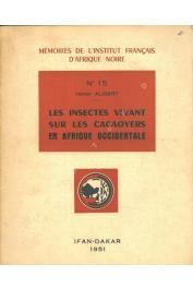 ALIBERT Henri - Les insectes vivant sur les cacaoyers en Afrique occidentale