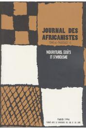 Journal des Africanistes - Tome 66 - fasc. 1 et 2 - 1996 -Nourritures, goûts et symbolisme
