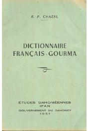 CHAZAL R.P. - Dictionnaire Français-Gourma.
