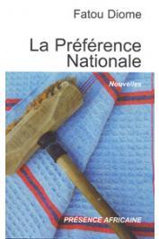 DIOME Fatou - La préférence nationale et autres nouvelles