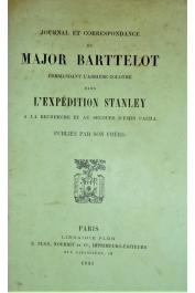 BARTTELOT Walter George (publiés par) - Journal et correspondance du major Edmund Musgrave Barttelot commandant l'arrière-colonne dans l'expédition Stanley à la recherche d'Emin Pacha