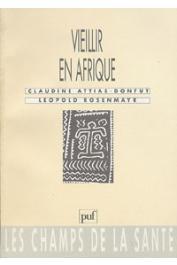 ATTIAS-DONFUT Claudine, ROSENMAYR Leopold (sous la direction de) - Vieillir en Afrique