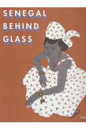 BOUTTIAUX-NDIAYE Anne-Marie - Senegal behind Glass. Images of Religious and Daily Life