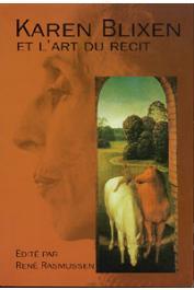 RASMUSSEN René (éditeur) - Karen Blixen et l'art du récit