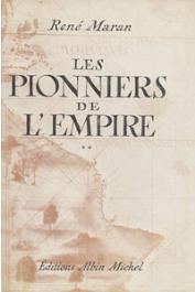 MARAN René - Les pionniers de l'Empire