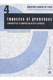 FINO Daniel (Sous la direction de) - Impasses et promesses. L'ambiguïté de la coopération au développement