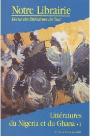 Notre Librairie - 140 - Littératures du Nigeria et du Ghana. 1/ Le roman, le cinéma