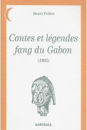 TRILLES Henri - Contes et légendes fang du Gabon (1905)