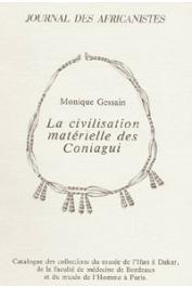 GESSAIN Monique - La civilisation matérielle des Coniagui. Catalogue des collections du musée de l'IFAN à Dakar, de la faculté de médecine de Bordeaux et du musée de l'Homme à Paris