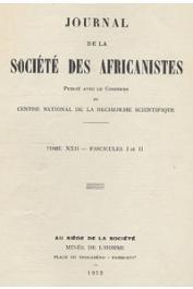 Journal de la Société des Africanistes - Tome 22 - fasc. 1 et 2 - 1952
