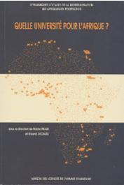 AKAM Noble, DUCASSE Roland (sous la direction de) - Quelle université pour l'Afrique ? Dynamiques locales de la mondialisation - Les Afriques en perspective