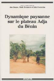DAANE Jon, BREUSERS Mark, FREDERIKS Erik (éditeurs) - Dynamique paysanne sur le plateau Adja du Bénin