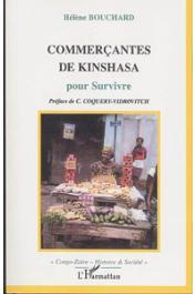 BOUCHARD Hélène - Commerçantes de Kinshasa, pour survivre