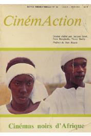 BINET Jacques, BOUGHEDIR Ferid, BACHY Victor (dossier réalisé par) - Cinémas noirs d'Afrique