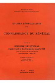 Etudes Sénégalaises 09 fasc. 12, SAINVILLE Léonard - Histoire du Sénégal depuis l'arrivée des Européens jusqu'à 1850 d'après les documents des archives françaises. Première partie: 1364-1758