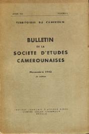 Bulletin de la société d'études camerounaises - n°04 - Novembre 1943