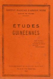 Etudes Guinéennes - 1951 - n° 7 - Contes et légendes des fulakunda du Badyar avec une introduction et des notes sur leurs croyances et coutumes