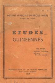 Etudes Guinéennes - 1947 - n° 1