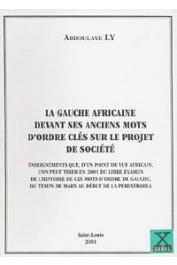LY Abdoulaye - La gauche africaine devant ses anciens mots d'ordre clés sur le projet de société