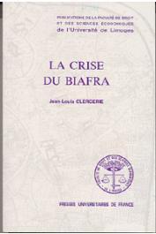 CLERGERIE Jean-Louis - La crise du Biafra