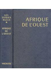 Les Guides bleus: Afrique de l'Ouest - 1968