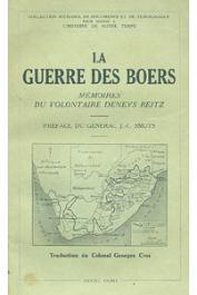 REITZ Deneys - La guerre des Boers. Mémoires du volontaire Deneys Reitz