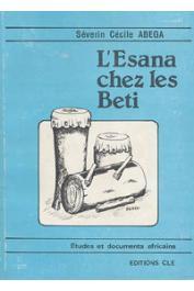 ABEGA Séverin Cécile - L'Esana chez les Beti