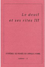 Systèmes de Pensée en Afrique Noire - 13 - Le deuil et ses rites III