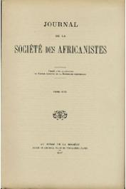 Journal de la Société des Africanistes - Tome 17 - 1947