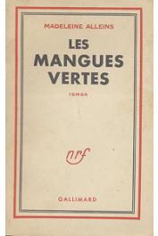 ALLEINS Madeleine - Les mangues vertes