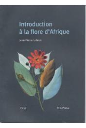 LEBRUN Jean-Pierre - Introduction à la flore d'Afrique