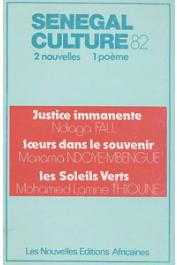 FALL Ndiaga, NDOYE-MBENGUE Mariama (ou NDOYE Mariama), THIOUNE Mohamed Lamine - Sénégal culture 82: 2 nouvelles, 1 poème
