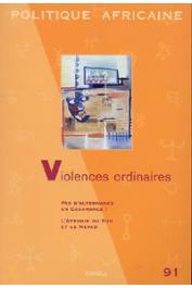 Politique Africaine - 091 - Violences ordinaires
