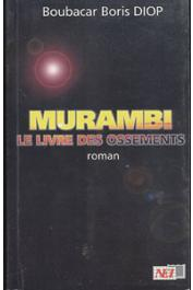 DIOP Boubacar Boris - Murambi, le livre des ossements