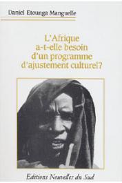 ETOUNGA-MANGUELLE Daniel - L'Afrique a-t-elle besoin d'un programme d'ajustement culturel ?