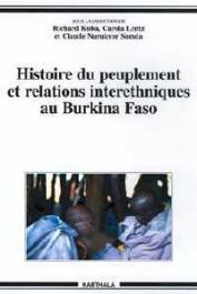 KUBA Richard, LENZ Carola, NURUKYOR SOMDA Claude - Histoire du peuplement et relations interethniques au Burkina Faso