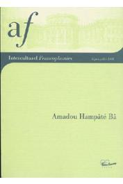 Interculturel Francophonies - 03 - Amadou Hampâté Bâ