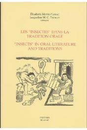 MOTTE-FLORAC Elisabeth, THOMAS Jacqueline M. C. (Editeurs) - Les Insectes dans la tradition orale / Insects in Oral Literature and Traditions