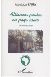 BARRY Aboubacar - Alliances peules en pays Samo (Burkina Faso)
