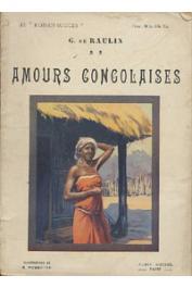 RAULIN G. de - Amours congolaises