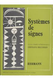 Collectif - Systèmes de signes, textes réunis en hommage à Germaine Dieterlen