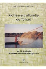 FEDRY Jacques (sous la direction de) - Richesse culturelle du Tchad. Quarante-cinq contributions d'étudiants du Grand Séminaire de N'Djaména