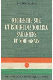 BOUBOU HAMA - Recherche sur l'histoire des Touareg sahariens et soudanais