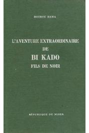 BOUBOU HAMA - L'aventure extraordinaire de Bi Kado, fils de noir