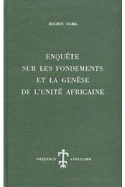 BOUBOU HAMA - Enquête sur les fondements et la génèse de l'Unité Africaine
