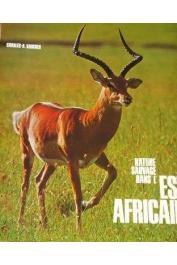 VAUCHER Charles A. - Nature sauvage dans l'Est Africain. Journal d'un voyage en Afrique Orientale