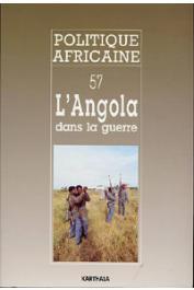 Politique africaine - 057 - L'Angola dans la guerre